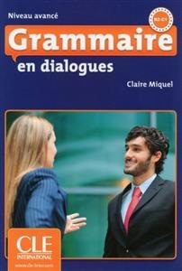 کتاب فرانسه  Grammaire en dialogues avance + CD