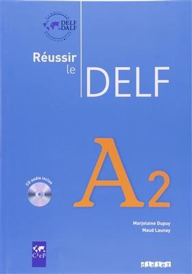 کتاب فرانسه  Reussir le Delf A2 + CD