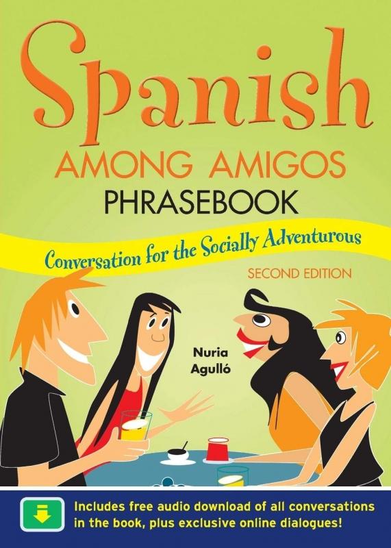 کتاب اسپانیایی Spanish Among Amigos Phrasebook