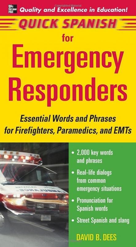 کتاب اسپانیایی Quick Spanish for Emergency Responders Package (Book + 1CD)  Essential Words and Phrases for Firefighters, Parame