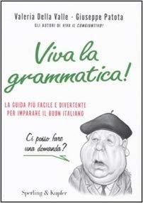 کتاب ایتالیایی  Viva la grammatica  La guida più facile e divertente per imparare il buon italiano