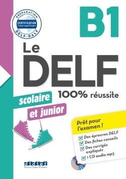کتاب فرانسه Le DELF scolaire et junior - 100% réussite B1