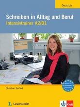 کتاب آلمانی Schreiben in Alltag und Beruf Intensivtrainer A2/B1