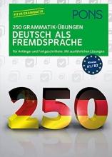 کتاب آلمانی PONS 250 Grammatik-Übungen Deutsch als Fremdsprache
