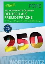 کتاب آلمانی PONS 250 Wortschatz-Übungen Deutsch als Fremdsprache