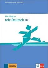 کتاب آلمانی MIT Erfolg Zu Telc Deutsch B2: Ubungsbuch