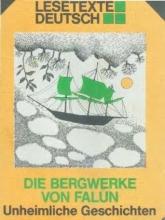 کتاب آلمانی Lesetexte Deutsch - Die Bergwerke Von Falun