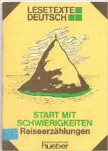 کتاب آلمانی  Lesetexte Deutsch - Level 3: Start Mit Schwierigkeiten