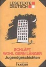 کتاب آلمانی Lesetexte Deutsch: Schlaft wohl gern langer