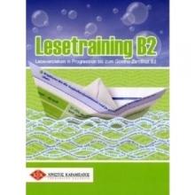 کتاب آلمانی Lesetraining B2. Übungsbuch: Leseverstehen in Progression bis zum Goethe-Zertifikat B2