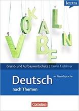 کتاب آلمانی Lex:Tra Grund- & Aufbauwortschatz Deutsch Als Fremdsprache Nach Themen
