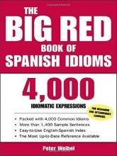 کتاب اسپانیایی The Big Red Book of Spanish Idioms 4,000 Idiomatic Expressions