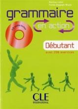 کتاب فرانسه  Grammaire en action - Debutant + CD