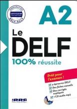 کتاب فرانسه  Le DELF - 100% réusSite - A2 + CD