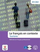کتاب فرانسه Le français en contexte Tourisme + CD