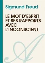 کتاب فرانسه  Le mots d'esprit et ses rapports avec l'inconscient