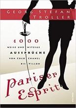 رمان آلمانی  Pariser Esprit. 1000 weise & witzige Aussprüche von Coco Chanel bis Villon