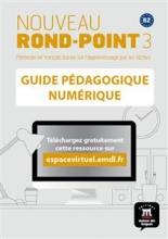 کتاب فرانسه  Nouveau Rond-Point 3 – Guide pedagogique