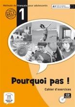 کتاب فرانسه  Pourquoi Pas? 1 Cahier d exercices Internacional + CD
