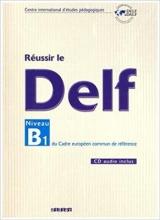 کتاب فرانسه  Reussir le DELF Niveau B1 + CD