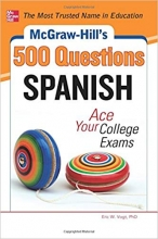 کتاب اسپانیایی McGraw-Hill's 500 Spanish Questions Ace Your College Exams