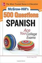 کتاب اسپانیایی McGraw-Hill's 500 Spanish Questions Ace Your College Exams