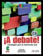 کتاب اسپانیایی A Debate Estrategias para la Interacción oral, Nivel C