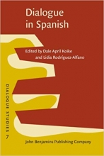 کتاب  اسپانیایی Dialogue in Spanish Studies in functions and contexts
