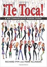 کتاب اسپانیایی Te Toca A New Communicative Spanish Course