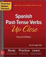 کتاب اسپانیایی Practice Makes Perfect Spanish Past Tense Verbs Up Close