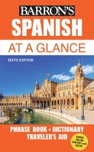 کتاب اسپانیایی  Spanish At a Glance: Foreign Language Phrasebook & Dictionary (Barron's Foreign Language Guides)