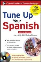 کتاب اسپانیایی Tune Up Your Spanish with MP3 Disc
