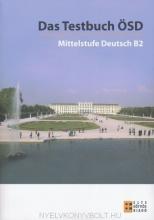 کتاب آزمون آلمانی Das Testbuch ÖSD - Mittelstufe Deutsch B2