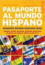 کتاب اسپانیایی Pasaporte al Mundo Hispano  Segunda Edición  Advanced Spanish Resource Book