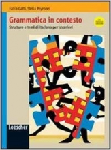 کتاب ایتالیایی Grammatiche Loescher  Grammatica in contesto   Libro + chiavi A1-B1