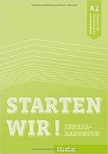 خرید کتاب معلم اشتارتن ویر Starten Wir! A2 Teacher's Book