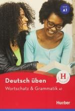 کتاب آلمانی Deutsch Uben : Wortschatz & Grammatik A1 NEU