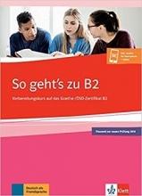 خرید کتاب آزمون آلمانی زوگتز زو (2019) So gehts zu B2 + CD جدید