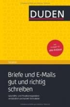 کتاب آلمانی Duden Ratgeber - Briefe und E-Mails gut und richtig schreiben: Geschäftskorrespondenz und private Anschreiben verst