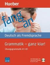 خرید کتاب آلمانی Grammatik ganz klar Übungsgrammatik A1-B1