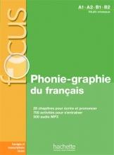 کتاب فرانسوی Focus - Phonie-graphie du français + CD audio MP3 + corrigés