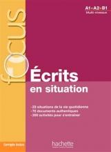 کتاب فرانسوی Focus Ecrits en situations + corrigés