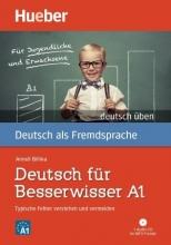 خرید کتاب آلمانی  Deutsch uben : Deutsch fur Besserwisser A1 - Typische Fehler verstehen