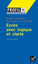 کتاب فرانسوی PROFIL PRATIQUE - ECRIRE AVEC LOGIQUE ET CLARTÉ