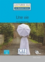 کتاب داستان Une vie - Niveau 2/A2 + CD