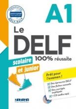 کتاب فرانسه Le DELF scolaire et junior - 100% réussite A1