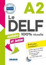 کتاب فرانسه Le DELF scolaire et junior - 100% réussite A2