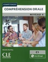 کتاب فرانسه Comprehension orale 4 - Niveau C1 + CD 2eme edition