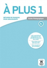 کتاب فرانسه A plus 1 – Guide pedagogique