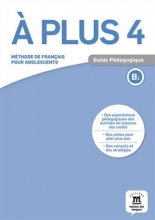 کتاب فرانسه A plus 4 – Guide pedagogique